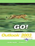 Go! With Microsoft Office Outlook 2003 Comprehensive