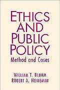 Ethics And Public Policy Mehtod And Cases