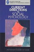 Aps Current Directions in Social Psychology