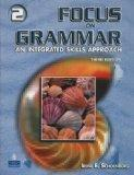 Focus On Grammar 2: An Integrated Skills Approach, Third Edition (Full Student Book with Stu...
