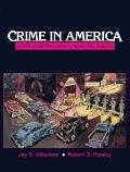 Crime in America Some Existing and Emerging Issues