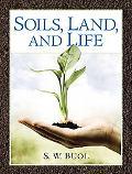 Soils, Land and Life