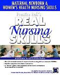 Prentice Hall Real Nursing Skills Maternal-newborn & Women's Health Nursing Skills