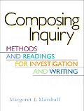 Composing Inquiry Methods and Readings for Investigation and Writing