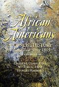 African Americans A Concise History