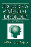 Sociology of Mental Disorder