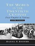 World In The Twentieth Century From Empires to Nations