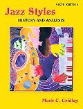 Jazz Styles History & Analysis