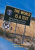 World Is A Text Writing, Reading, and Thinking About Culture and Its Contexts
