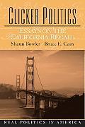 Clicker Politics Essays On The California Recall