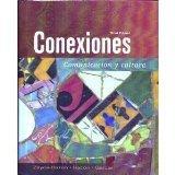 Conexiones: Communicacion Y Cultura (Spanish Edition)