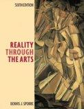 Reality Through the Arts (6th Edition)
