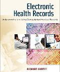 Electronic Health Records Understanding and Using Computerized Medical Records
