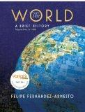 The World: A Brief History : To 1500