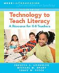 Technology to Teach Literacy A Resource for K-8 Teachers