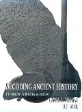 Decoding Ancient History A Toolkit for the Historian As Detective