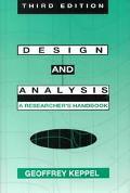 Design and Analysis: A Researcher's Handbook