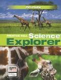 Prentice Hall Science Explorer Animals