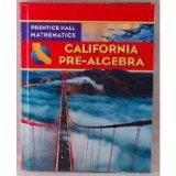 California Pre-Algebra (Prentice Hall Mathematics)