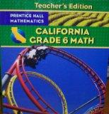 California Grade 6 Math (Teacher's Edition)