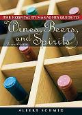 Hospitality Manager's Guide to Wines, Beers, and Spirits