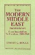 Modern Middle East From Imperialism to Freedom, 1800-1958