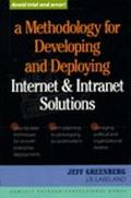 Methodology for Developing and Deploying Internet and Intranet Solutions