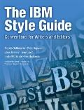 IBM Style Guide : Conventions for Writers and Editors