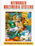 Networked Multimedia Systems