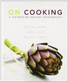 On Cooking: A Textbook of Culinary Fundamentals and Study Guide for On Cooking: A Textbook o...