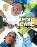 Paramedic Care Principles & Practice Fourth Edition, Volumes 1,2, & 3