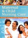 Maternal & Child Nursing Care with Clinical Skills Manual (3rd Edition)