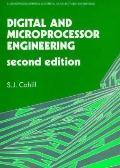 Digital and Microprocessor Engineering (Ellis Horwood Series in Electrical and Electronic En...