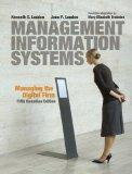 Management Information Systems: Managing the Digital Firm with MyMISLab (5th Edition)