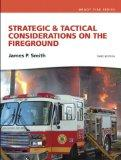 Strategic & Tactical Considerations on the Fireground (3rd Edition) (MyFireKit Series)