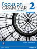 Focus on Grammar 2B Split Student Book with MyEnglishLab