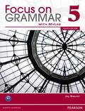 Focus on Grammar 5 With Myenglishlab