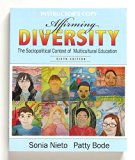 Affirming Diversity: The Sociopolitical Context of Multicultural Education INSTRUCTOR'S COPY...