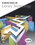 Exercises in Library Technology