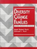 Diversity and Change in Families Patterns, Prospects, and Policies