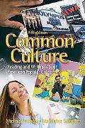 Common Culture: Reading and Writing About American Popular Culture (5th Edition)