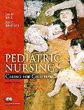 Pediatric Nursing: Caring for Children, Essentials Version (4th Edition)