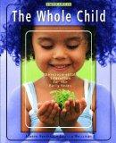 The Whole Child: Development Education for the Early Years and Early Childhood Settings and ...