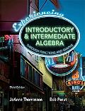 Experiencing Introductory & Intermediate Algebra Throught Functions and Graphs