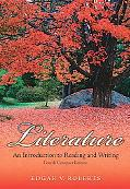 Literature: An Introduction to Reading and Writing Compact (4th Edition)