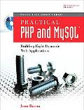 Practical PHP and MySOL Building Eight Dynamic Web Applications
