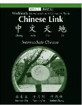 Chinese Link: Intermediate Chinese: Homework and Character Book