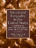 Structured  Inequality in the United States: Discussions on the Continuing Significance of t...