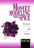 Mosfet Modeling With Spice Principles and Practice