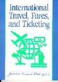 International Travel, Fares, and Ticketing